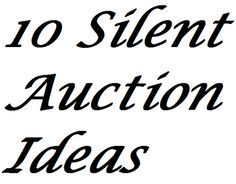 10 Silent Auction Ideas For Extra Profits from FundraiserHelp.com - There's an art to doing silent auctions in a way that maximizes the amount raised. Many of these silent auction ideas are the direct opposite of the approach most groups are using.