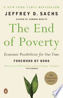 The end of poverty : economic possibilities for our time - Lehman College Stacks (HC59.72 .P6 S225 2015)
