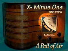 "X-Minus One ""A Pail of Air"" 3/28/56 Oldtime Radio SciFi Drama"