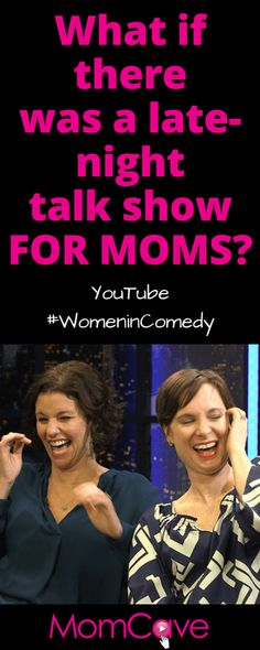 Laugh Your Whohaha Off with YouTube Women in Comedy! Check out our pilot for our late-night talk show FOR MOMS!  YouTube #WomeninComedy In the MomCave with Jen and Dina MomCaveTV