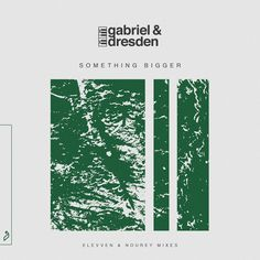 Something Big, Dance Music, Trance, Dresden, Gabriel, Teal, Artist, Progressive House, Commercial