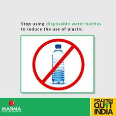 Carry reusable water bottle to avoid taking plastic bottles. Re-Pin if you agree! #MagmaPQI