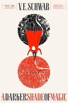 2015 Must-reads: A Darker Shade of Magic by V.E. Schwab