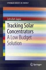 Tracking Solar Concentrators: A Low Budget Solution