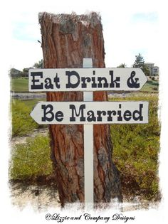 DiReCTioNaL WeDDiNg SiGnS  IVORY  EaT DRiNk by lizzieandcompany, $46.95