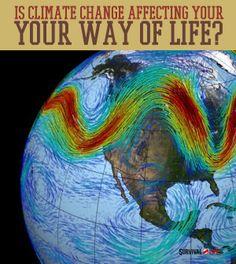 Is Climate Change Ruining Your Life?  | Survival Prepping Ideas, Survival Gear, Skills & Emergency Preparedness Tips - Survival Life Blog: survivallife.com #survivallife