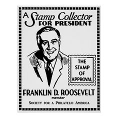Shop 1936 Stamp Collector FDR for President Poster created by historicimage. Presidential Campaign Posters, Stamp Collecting, Custom Posters, The Collector, Custom Framing, Favorite Quotes, Presidents, Print Design, Prints