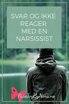 Svar og ikke reager med en narsissist #narsissisme #sosiopat #psykopat #hvordankommuniseremedenanrsissist Generalized Anxiety Disorder, Self Development, Self Help, Self Love, Mental Health, Coaching, Stress, Spirituality, Healing