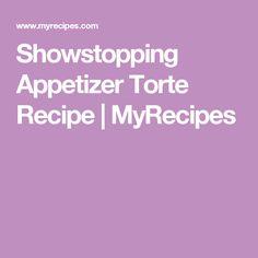Showstopping Appetizer Torte Recipe | MyRecipes
