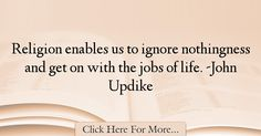 John Updike Quotes About Religion - 58890