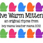 Teacher Mama: 5 Warm Mittens (an Original Rhyme)