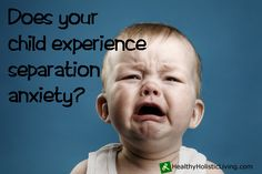 Does your child suffer from separation anxiety? Check out these 5 tips