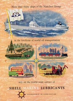 Advertisement of Shell Marine Lubricants from the 1950 s indicative of the  importance of services rendered by 949a93e8565