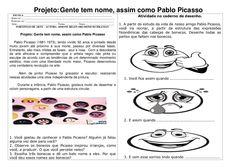 Projeto: Gente tem nome, assim como Pablo Picasso ESCOLA _________________________________________________________________...