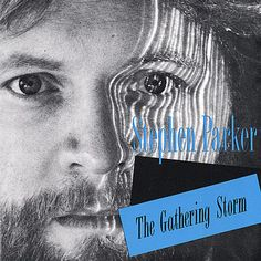 Stephen-Parker-Gathering-Storm-New-CD