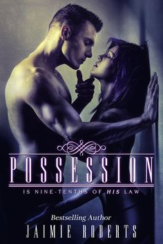 Possession by Jaimie Roberts Novels To Read, Books To Read, Alpha Male Books, Billionaire Books, Free Romance Books, March Book, Contemporary Romance Books, Dark Books, Making Love