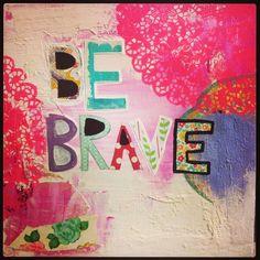 Be brave original mixed media painting by catinajanegray on Etsy, $65.00