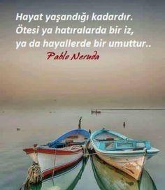✔Həyat yaşandığı qədərdir. Sonrası ya xatirələrdə bir iz, ya da xəyallarda bir ümiddir .. #Pablo_Neruda