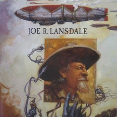 A Reader's Guide to Joe Lansdale | Den of Geek
