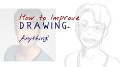 How to improve drawing? There's only one way to get better at anything — and that is to do it! You can study other people's methods as much as you like, but putting pencil to paper is the ultimate way to make progress. As you try things for yourself, you work out your own methods. […]