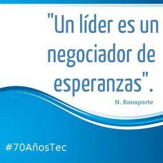 Somos líderes emprendedores con sentido humano. #70AñosTec #TecCCM