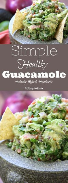 Simple Healthy Guacamole recipe is a fresh, flavorful authentic Mexican dip that has chunky avocados, tomatoes, cilantro. Authentic Mexican Recipes, Mexican Food Recipes, Real Food Recipes, Recipes Appetizers And Snacks, Healthy Snacks, Healthy Recipes, Quick Appetizers, Healthy Eating, Endive Recipes