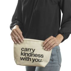 carry kindness with you, lil' zip