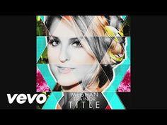 Meghan Trainor - Close Your Eyes (Audio) - YouTube December 13