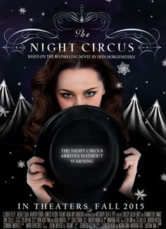 the night circus arrives in theaters!
