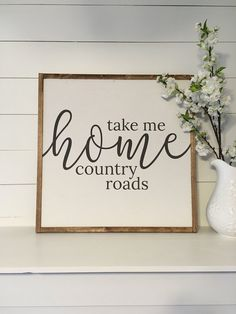 Take me home country roads LARGE by CarpenterFarmhouse on Etsy