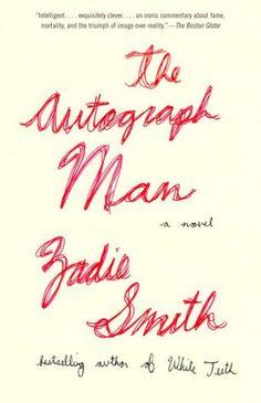 The Autograph Man by Zadie Smith