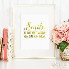 A smile is the best makeup any girl can wear, Marilyn Monroe quote, printable wall art decor, faux gold foil, bedroom decor, digital JPG                                                                                                                                                                                 More