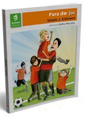 Fora de joc, de Vicent J. Climent i dibuixos de Rafa Morata. Editat per Andana editorial (www.andana.net)