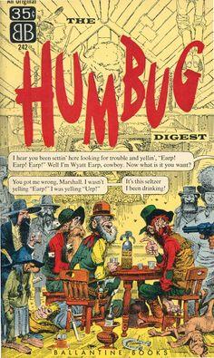 Harvey Kurtzman, editor, The Humbug Digest, Ballantine, 1957
