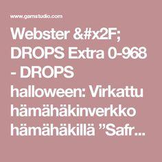 """Webster / DROPS Extra 0-968 - DROPS halloween: Virkattu hämähäkinverkko hämähäkillä """"Safran""""-langasta.  - Free pattern by DROPS Design"""