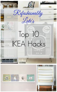 Refashionably Late's Top 10 Favorite IKEA Hacks www.refashionablylate.com