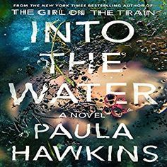 "Another must-listen from my #AudibleApp: ""Into the Water"" by Paula Hawkins, narrated by Laura Aikman."