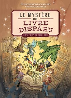 Le Mystère du livre disparu | Pierdomenico Baccalario, Eduardo Jauregul