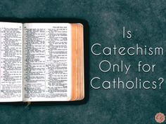On A Homeschool Mom... Is Catechism Only for Catholics? Join us as we discuss the importance of knowing our faith.
