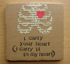 i carry your heart (i carry it in my heart)- ee cummings. favorite poem of all time :) I Carry Your Heart, My Heart, Ee Cummings, Beautiful Words, Artsy Fartsy, Inspire Me, Making Ideas, Valentines, Funny Valentine