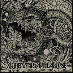 Armed for Apocalypse - The Road Will End (2013) - Sludge - Chico, CA