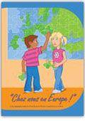 """""""Chez nous en Europe"""" : livret pédagogique destiné à faire découvrir l'Union européenne aux enfants https://alejandria.um.es/cgi-bin/abnetcl?ACC=DOSEARCH&xsqf99=633705"""