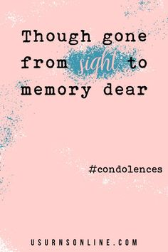 When someone passes, they may be gone but to those who know and love them, their memory will never disappear. Beautiful memorial quotes and condolence messages to express your love and support after the death of a loved one. #condolences Condolence Messages, Condolences, Funeral Eulogy, Dealing With Grief, Sympathy Quotes, Grief Loss, Words Of Comfort, Memories Quotes, Losing Someone