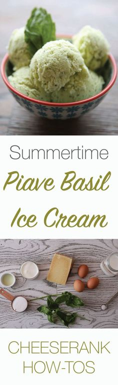 Piave Basil Ice Cream: This ice cream is so easy to make, even someone ...