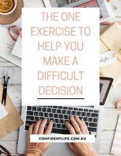 If you are currently struggling to decide whether or not to make a change in your life, whether that change is big or small, here is an extremely helpful exercise for you. This exercise will help you make the difficult decision of whether or not to implement a change in your life. Plus, it will provide you the awareness and confidence to know that the choice you make is the best one for you. Click through for more info on the exercise that can help you feel more confident in your life…