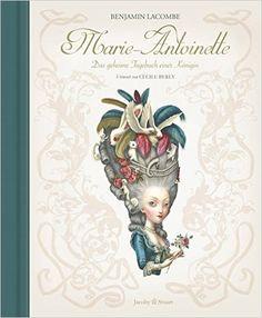 Marie-Antoinette: Das geheime Tagebuch einer Königin 📖