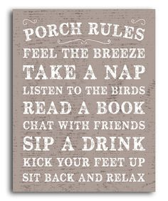 Take a look at the 'Porch Rules' Print on #zulily today!