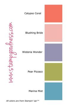 Stampin' Up! Five Color Combo - Blushing bride Colour Pallette, Color Palate, Colour Schemes, Color Combinations, Stampin Up, Colours That Go Together, Pantone, Collor, Colouring Techniques