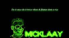 Micklaay - Floor is on faya (+playlist)