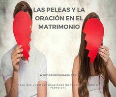 Oraciones Y Peleas Matrimonio Cristiano